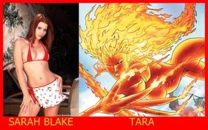 Sarah Blake como Tara